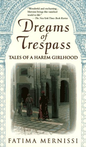 23) Dreams of Trespass: Tales of a Harem Girlhood