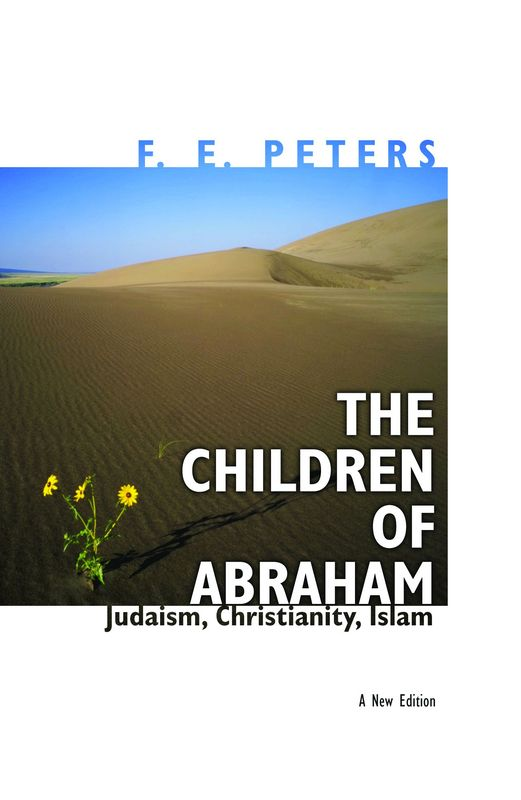 15) Children of Abraham: Judaism, Christianity, Islam, The