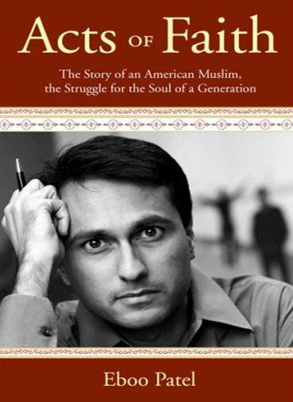 24) Acts of Faith: the Story of an American Muslim, the Struggle for the Soul of a Generation