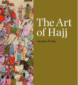 Art of Hajj, The